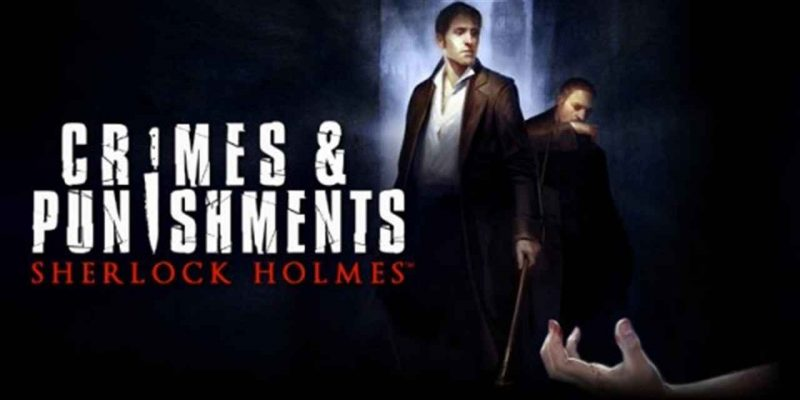 Sherlock Holmes Crimes And Punishments Download
