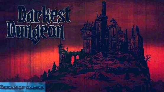 Darkest Dungeon Download Free