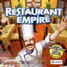 Restaurant Empire Free Download