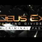 Deus Ex Mankind Divided A Criminal Past Free Download