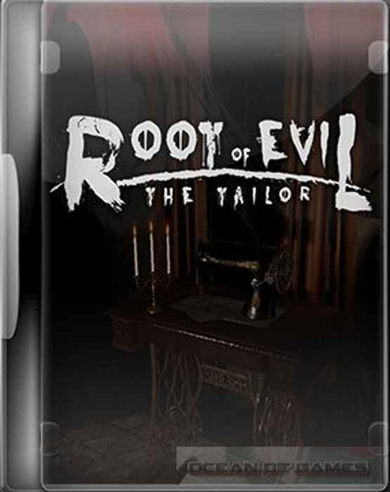 Root of Evil The Tailor Free Download