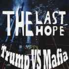The Last Hope Trump vs Mafia Free Download