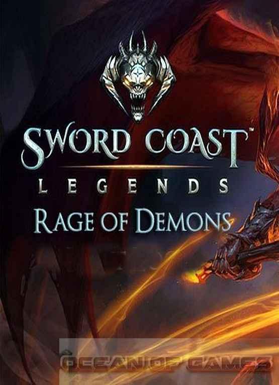 Sword Coast Legends Rage of Demons Free Download