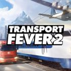 Transport Fever 2 HOODLUM Free Download