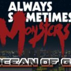 Always Sometimes Monsters Special Edition Free Download