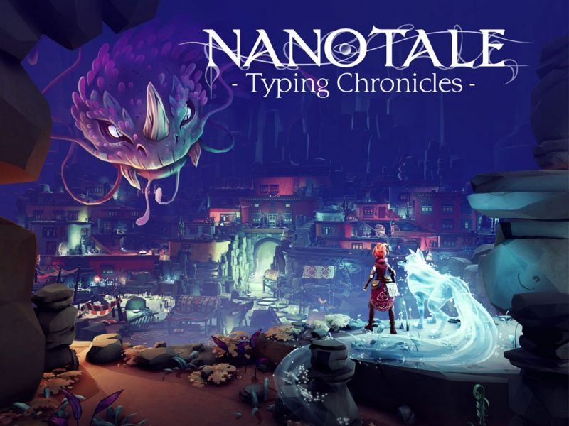 Nanotale Typing Chronicles Early Access Free Download