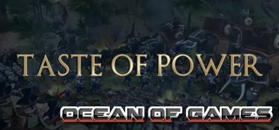 Taste Of Power SKIDROW Free Download
