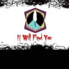 It Will Find You CODEX Free Download