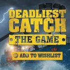 Deadliest Catch The Game Free Download