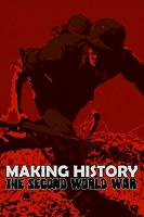 Making History The Second World War Free Download