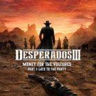 Desperados III Money for the Vultures Free Download