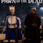 Pawn of the Dead Queen vs Zombies Free Download
